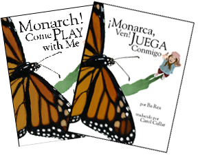 Monarca Ven and Monarch Come Play